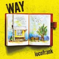 locofrank、新ミニアルバム『WAY』のジャケット&ツアー詳細を公開