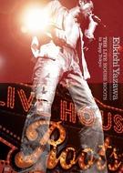 矢沢永吉『THE LIVE HOUSE ROOTS in Zepp Tokyo』(DVD)