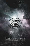 DVD「ACROSS THE FUTURE 〜The Beginning〜 すべての始まり」