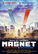 Diosta inc. PRESENTS『MAGNET』
