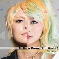 「八木菜緒のガチ!コスラブ」テーマCD『Hello, A Brand New World!!/素顔のままで』ジャケット写真