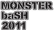 第2弾出演者を発表した『MONSTER baSH 2011』