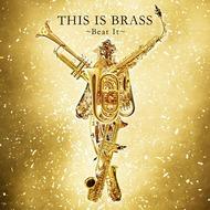 マイケル・ジャクソンのブラバンカヴァー集カヴァー・アルバム『THIS IS BRASS/ブラバン!Beat It』