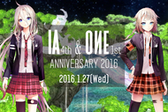 『IA & ONE ANNIVERSARY PARTY!! -SPECIAL TALK & LIVE-』