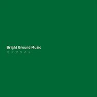 アルバム『Bright Ground Music』
