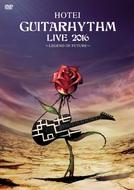 Blu-ray&DVD『GUITARHYTHM LIVE 2016』
