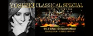 『YOSHIKI CLASSICAL SPECIAL  LIVE VIEWING』