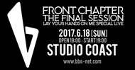 『FRONT CHAPTER-FINAL SESION-LAY YOUR HANDS ON ME Special Live』