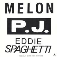 シングル「P.J. c/w EDDIE SPAGHETTI」