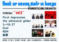『HOOK UP NEVER DIE !? in TOKYO -DAY.3- 』