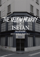 THE YELLOW MONKEY×ISETAN