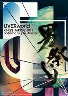 Blu-ray&DVD『UVERworld KING'S PARADE 2017 Saitama Super Arena』