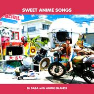 『SWEET ANIME SONGS』ジャケット画像