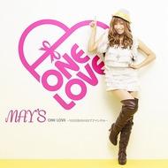 着うた(R)が好調なMAY'Sの新曲「ONE LOVE 〜100万回のKISSでアイシテル〜」