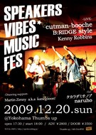 SPEAKERS VIBES MUSIC FES!フライヤー