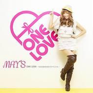 MAY'Sの6th Maxi Single「ONE LOVE 〜100万回のKISSでアイシテル〜」