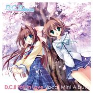 『「D.C.II Fall in Love」Vocal Mini Album』ジャケット画像