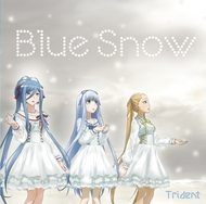 Trident『Blue Snow』ジャケット画像 (C)Ark Performance/少年画報社・アルペジオパートナーズ Trident『Blue Snow』ジャケット画像 (C)Ark Performance/少年画報社・アルペジオパートナーズ