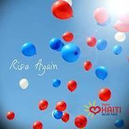 ハイチ地震被災者へのチャリティー・ソング「Rise Again」