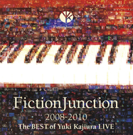 『FictionJunction 2008-2010 The BEST of Yuki Kajiura LIVE』ジャケット画像