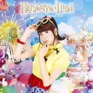 オリコン初登場7位を獲得した戸松遥の3rdアルバム『Harukarisk*Land』(写真は通常盤ジャケット)