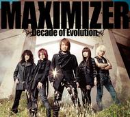 JAM Project『MAXIMIZER〜Decade of Evolution〜』ジャケット画像