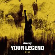 シングル 「YOUR LEGEND ~燃ゆる命~」【初回盤】(CD+DVD)