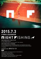 「NIGHT FISHING」ポスター