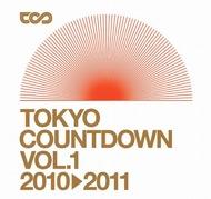 ニューイヤーカウントダウンパーティー「TOKYO COUNTDOWN VOL.1 2010→2011」