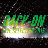 配信アルバム『BACK-ON ライブセレクション2015』