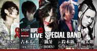 HOPE AND LIVE SPECIAL BAND [猟牙(BORN)鈴木新(ex-黒夢,VINYL)古木太三(ex-FEEL)En'ya (More,12012)魔太朗(ex-THE WILLARD)]