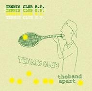 シングル「TENNIS CLUB e.p.」