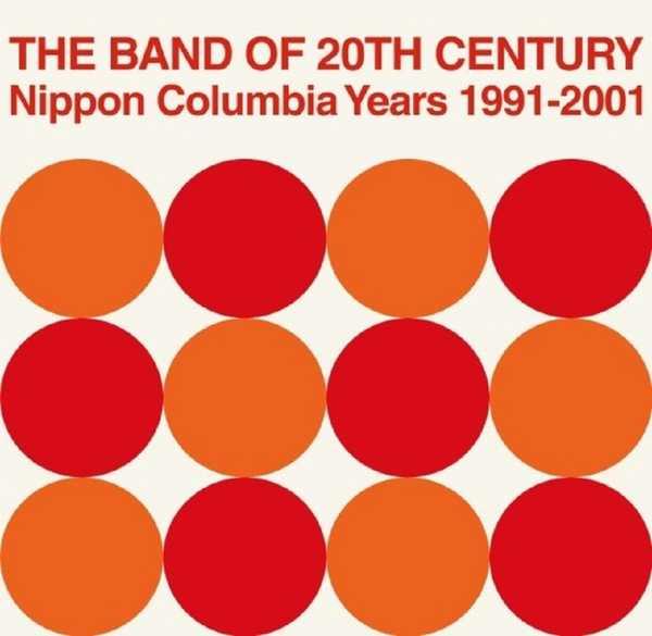アナログ盤7inch BOX『THE BAND OF 20TH CENTURY:Nippon Columbia Years 1991-2001』