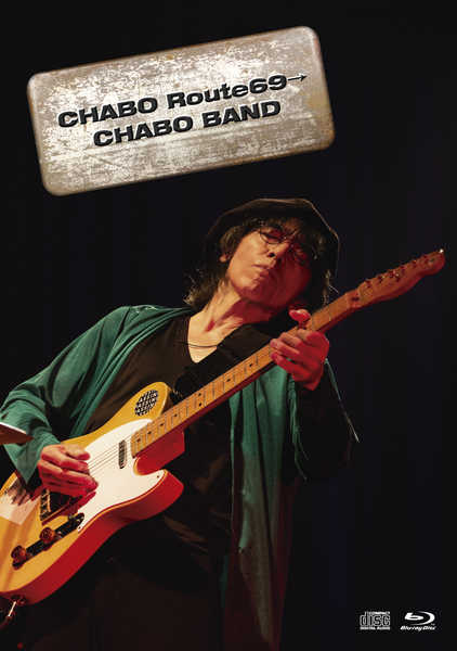 "Blu-ray『仲井戸""CHABO""麗市2019 TOUR CHABO Route69→CHABO BAND』"