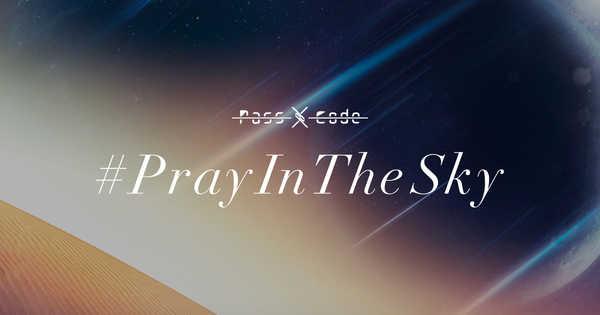 PassCode「#PrayInTheSky」