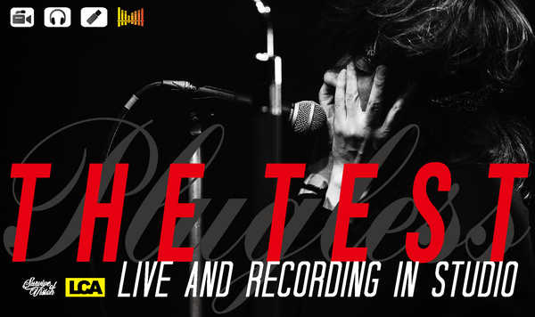 『THE TEST / Live & Recording In Studio』