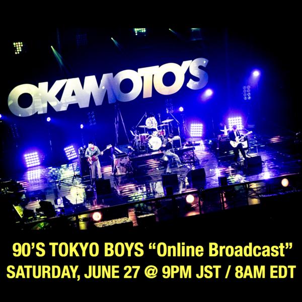 """『90'S TOKYO BOYS """"Online Broadcast""""』"""