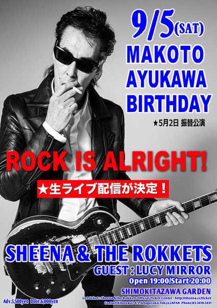 『鮎川誠バースディライブ ROCK IS ALRIGHT!72ND ROCKIN'BIRTHDAY』