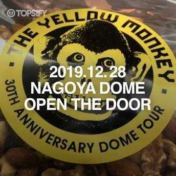 『THE YELLOW MONKEY - 2019.12.28 NAGOYA DOME OPEN THE DOOR』