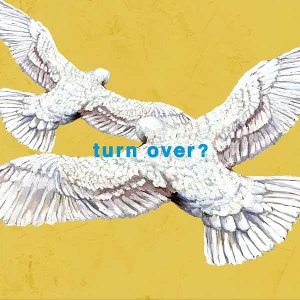 Mr.Children、ドラマ主題歌の新曲「turn over?」を配信スタート