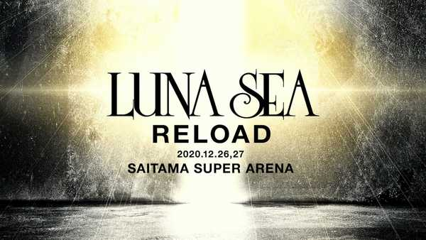 『LUNA SEA -RELOAD-』