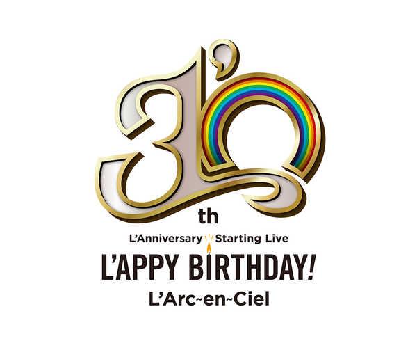 L'Arc〜en〜Ciel、結成30周年記念ライブの開催が決定!