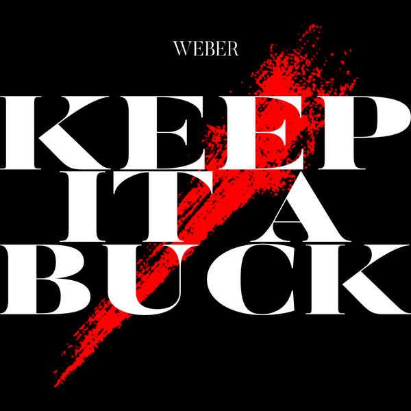 配信楽曲「Keep It a Buck」